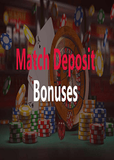 Match Deposit Bonuses